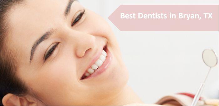 Best Dentists in Bryan, TX