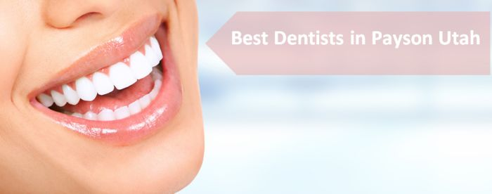 Best Dentists in Payson Utah